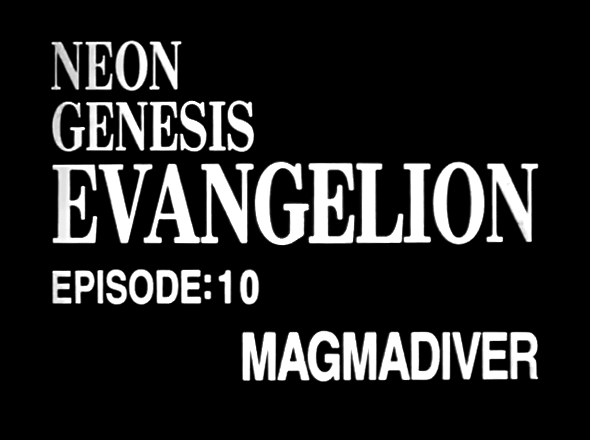 EVANGELION EPISODE 10