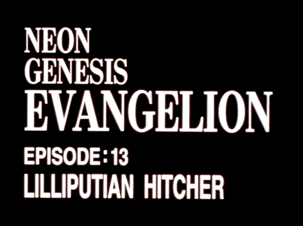 EVANGELION EPISODE 13