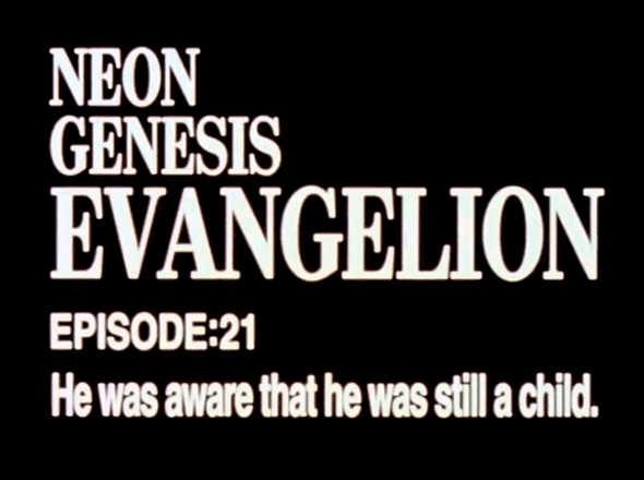 EVANGELION EPISODE 21